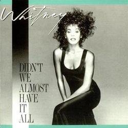 Whitney_Houston_Didnt_We_Almost
