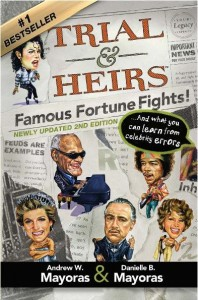 Trial and Heirs Famous Fortune Fights